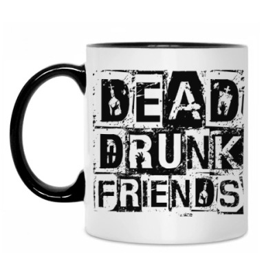 Кружка Dead Drunk Friends