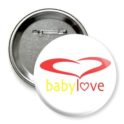 Значок 75мм Baby Love