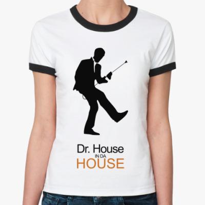 Женская футболка Ringer-T   Dr. House