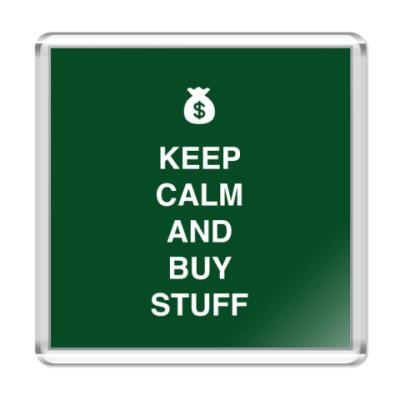 Магнит Keep calm and buy stuff