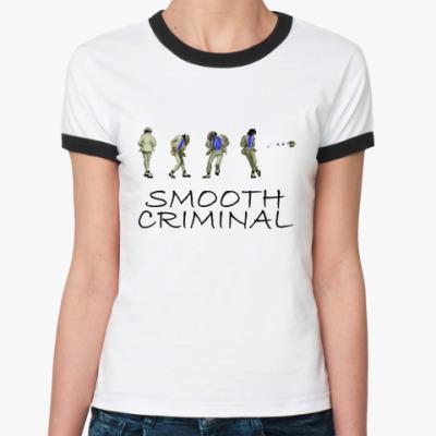 Женская футболка Ringer-T Smooth Criminal