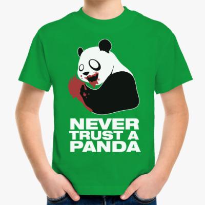 Детская футболка Никогда не верь панде