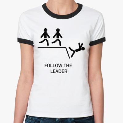 Женская футболка Ringer-T Follow the leader