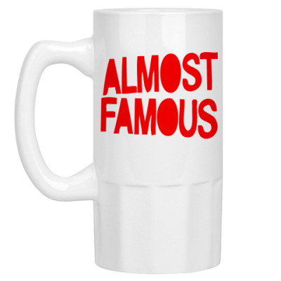 Пивная кружка Надпись ALMOST FAMOUS