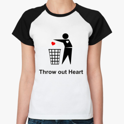 Throw out Heart