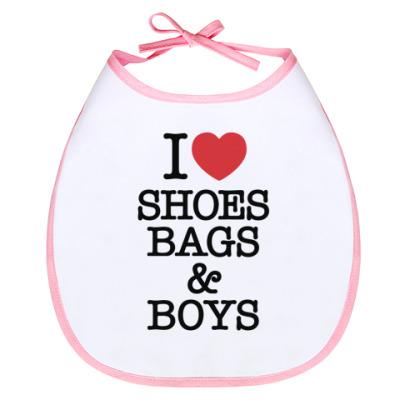 Слюнявчик I love shoes, bags & boys