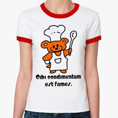 Женская футболка Ringer-T голод - наилучшая приправа