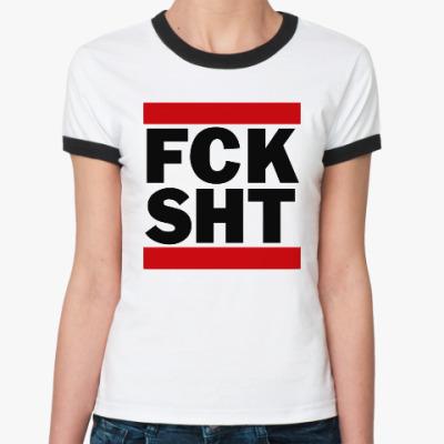 Женская футболка Ringer-T F*ck Sh*t