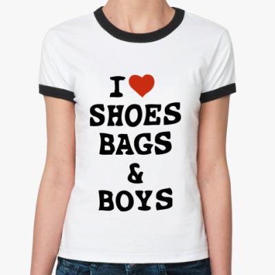 Женская футболка Ringer-T  I love Shoes, Bags & Boys