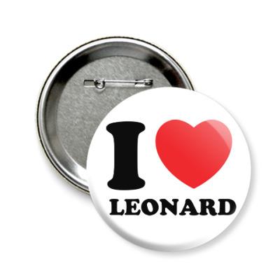 Значок 58мм Люблю Леонарда
