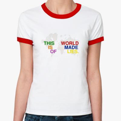 Женская футболка Ringer-T This world