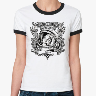Женская футболка Ringer-T  Гагарин