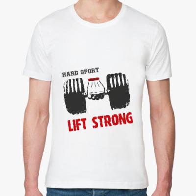 Футболка из органик-хлопка Hard sport - Lift Strong