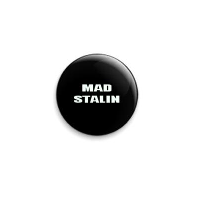 Значок 25мм  'Mad Stalin'