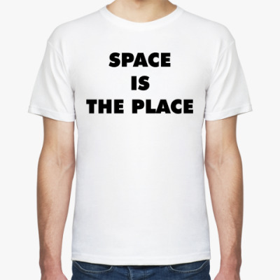 Футболка SPACE IS THE PLACE