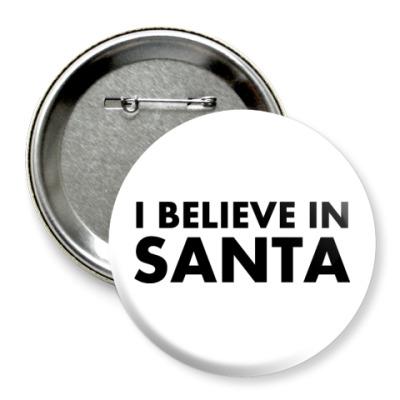 Значок 75мм I believe in Santa