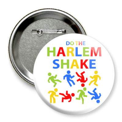 Значок 75мм Harlem Shake