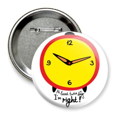 Значок 75мм  75 мм Часы