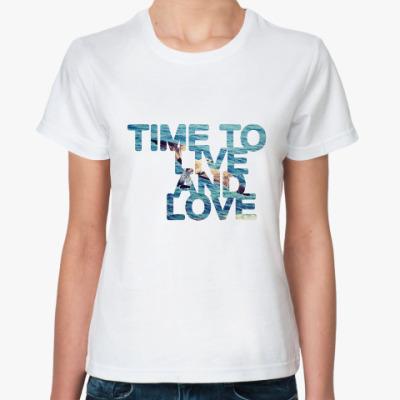 Классическая футболка Time to...