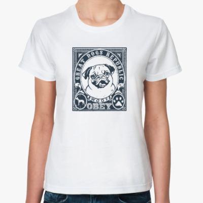 Классическая футболка Подчиняйся собаке! Подчинись!