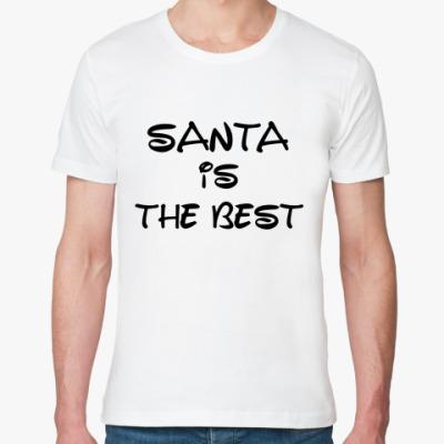 Футболка из органик-хлопка Надпись Santa is the best