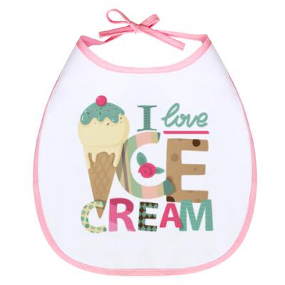 Слюнявчик I love Ice cream! / Я люблю мороженое! (розочка)
