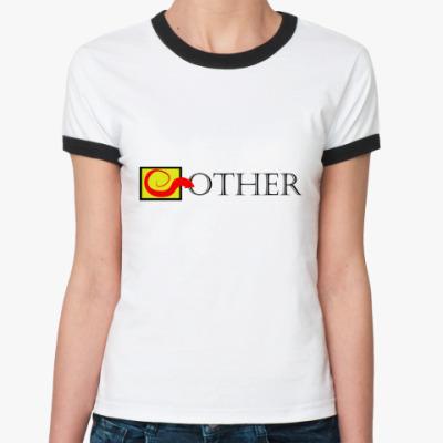 Женская футболка Ringer-T  Other!