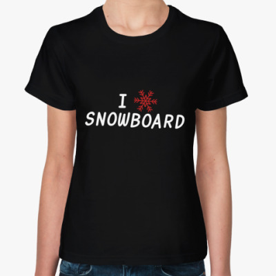 Женская футболка I snow snowboard