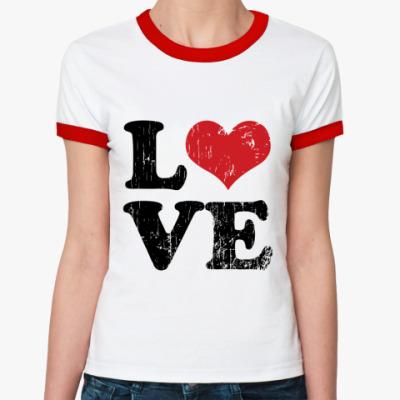 Женская футболка Ringer-T Love