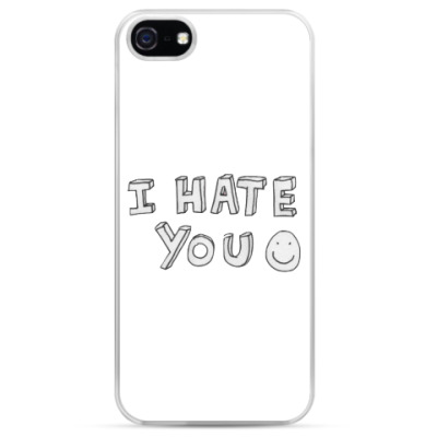 Чехол для iPhone I HATE YOU:D