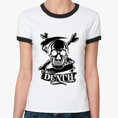 Женская футболка Ringer-T   DEATH