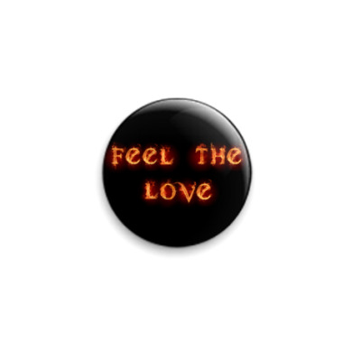 Значок 25мм  Feel the love
