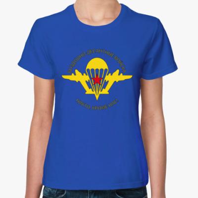 Женская футболка С эмблемой и девизом ВДВ