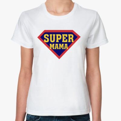 Классическая футболка Супер мама