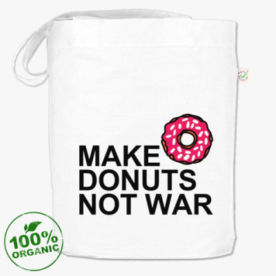 Сумка Make donuts not war