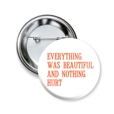 Значок 50мм 'Everything'