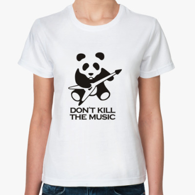 Классическая футболка Don't Kill The Music