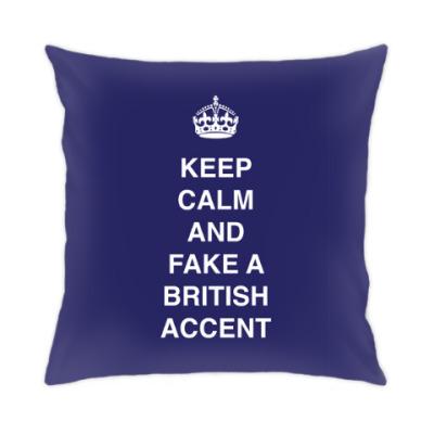 Подушка Keep calm and fake a british