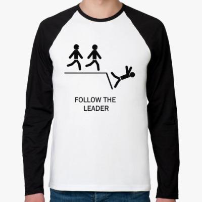 Футболка реглан с длинным рукавом Follow the leader