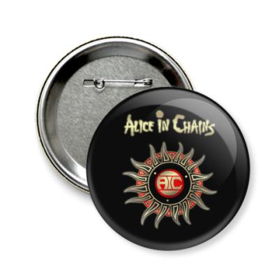 Значок 58мм Alice in Chains