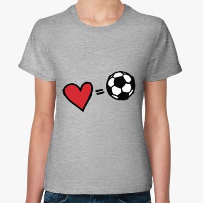 Женская футболка Love equals football