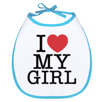 Слюнявчик I love My Girl