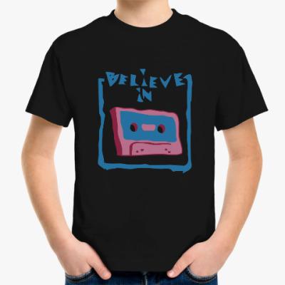 Детская футболка Верю в кассеты