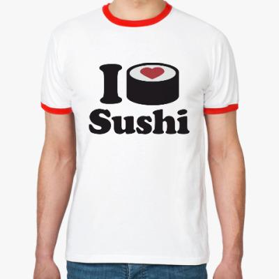 Футболка Ringer-T Love Sushi