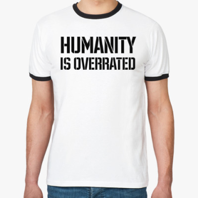 Футболка Ringer-T Humanity is overrated