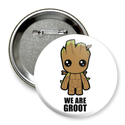 Значок 75мм We are Groot