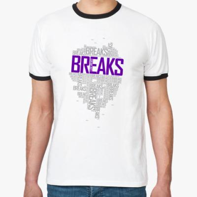 Футболка Ringer-T  BREAKS!