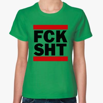 Женская футболка F*ck Sh*t