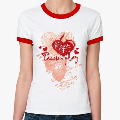 Женская футболка Ringer-T Passion play