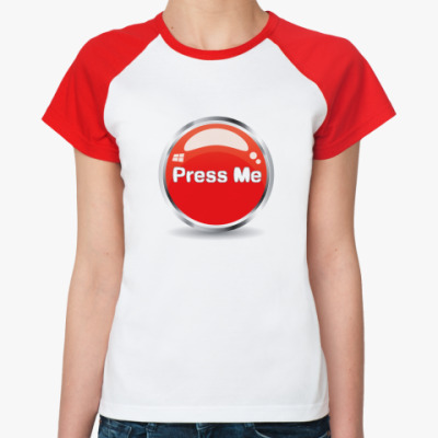Женская футболка реглан Press me